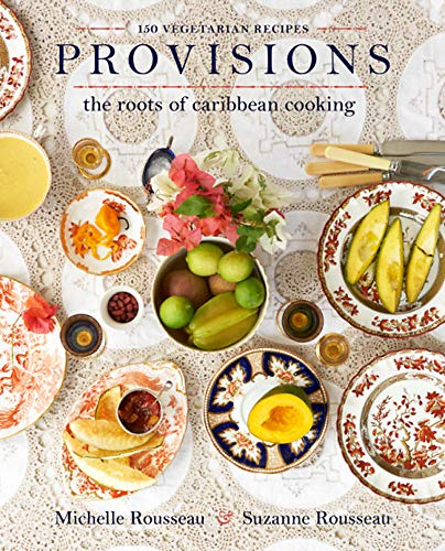 Books : Provisions: The Roots of Caribbean Cooking--150 Vegetarian Recipes