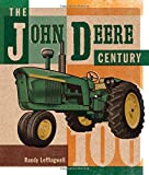 img - for The John Deere Century book / textbook / text book