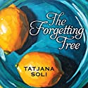 The Forgetting Tree Audiobook by Tatjana Soli Narrated by Joyce Bean