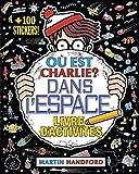 Où est Charlie ? Livre d'activités - Dans l'espace