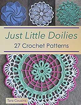 Just Little Doilies 27 Crochet Patterns Tiger Road Crafts