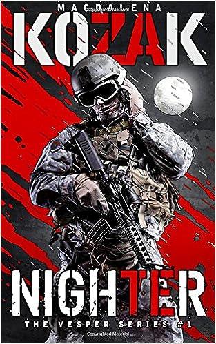 Buy Nighter Volume 1 The Vesper Series Book Online At Low Prices