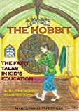 The Hobbit: The fairy tales in kid's education