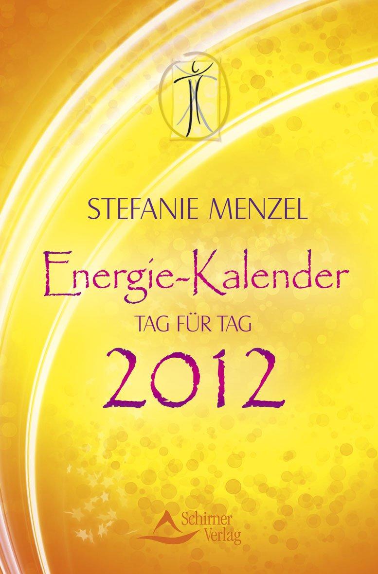 Energie-Kalender - Tag für Tag 2012 - Taschenkalender