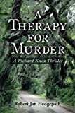 A Therapy for Murder, Robert Hedgepath, 1496141539