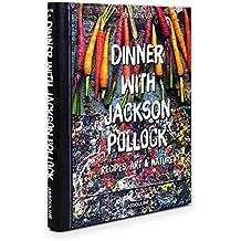 Dinner With Jackson Pollock (Connoisseur)