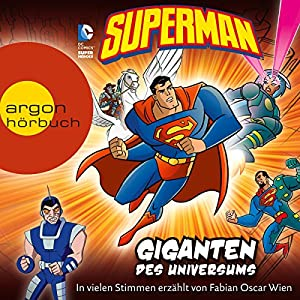 Superman: Giganten des Universums Hörbuch