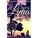 Lima: Digital Nomads Guides (Latin America Book 5)