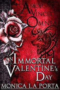 Immortal Valentine's Day (The Immortals Book 5) by [Porta, Monica La