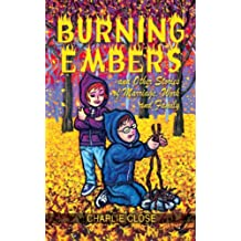 Burning Embers and Other Stories of Marriage, Work, and Family