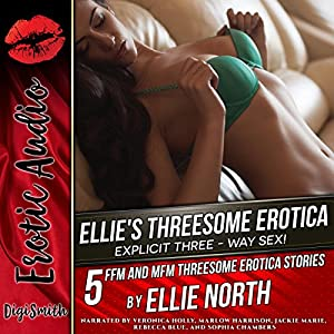 Ellie's Threesome Erotica: Explicit Three-Way Sex! Audiobook