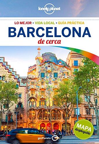 Lonely Planet Barcelona De Cerca (Travel Guide) (Spanish Edition)