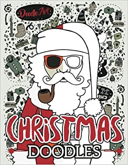 christmas doodles coloring book christmas doodle art coloring pages large 85x11 christmas coloring books doodle art 9781539770947 amazoncom