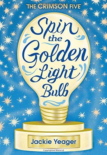 Spin the Golden Light Bulb (The Crimson Five)