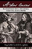 A Dos Luces. el Feminismo de la Picaresca Femenina Hasta Defoe, Regula Rohland De Langbehn, 1588712214