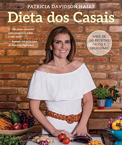 Dieta dos Casais: Um plano completo para emagrecer a dois e com saúde