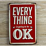 RETRO METAL SIGN EVERYTHING OK VINTAGE SHABBY CHIC SIGN PLAQUE KITCHEN LOUNGE BAR SIZE 20X30 CM by Easybuyerz