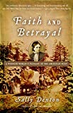 img - for Faith and Betrayal: A Pioneer Woman's Passage in the American West book / textbook / text book