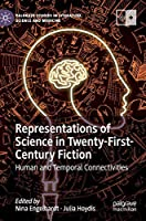Representations of Science in Twenty-First-Century Fiction Front Cover
