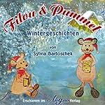 Filou & Pummel: Wintergeschichten   Sylvia Bartoschek