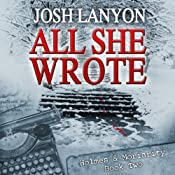 All She Wrote: Holmes and Moriarity, Book 2 | Josh Lanyon