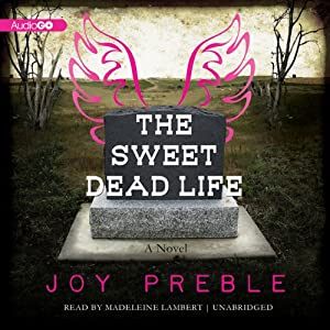 The Sweet Dead Life Audiobook