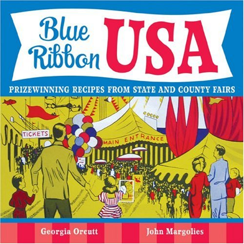 Download Blue Ribbon USA: Prizewinning Recipes from State and County Fairs PDF