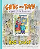 ISBN: 9781620403211 - Going Into Town: A Love Letter to New York