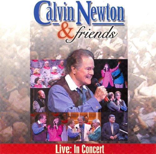 Calvin Newton & Friends: Live in Concert