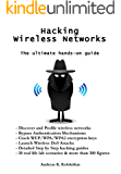 Hacking Wireless Networks - The ultimate hands-on guide