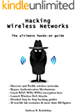 Hacking Wireless Networks - The ultimate hands-on guide (English Edition)