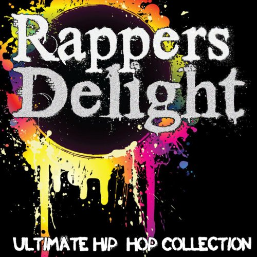 - Rapper's Delight: Ultimate Hip-Hop Collection