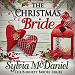 The Christmas Bride: The Burnett Brides, Book 4 | Sylvia McDaniel