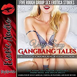Very Sexy Gangbang Tales: First Anal Sex, Double Penetration, and More