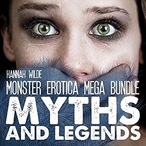 Monster Erotica Mega Bundle: Myths and Legends Audiobook