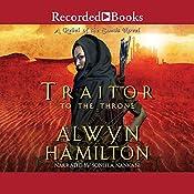 Traitor to the Throne   Alwyn Hamilton