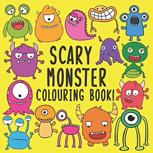 Scary Monster Colouring Book!: A Fun Colouring Activity Book For 2-5 Year Olds ()