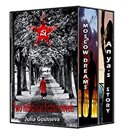 Anya's Story and Moscow Dreams (Russian Historical Fiction)