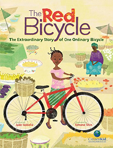 !B.e.s.t The Red Bicycle: The Extraordinary Story of One Ordinary Bicycle (CitizenKid) R.A.R
