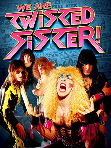 (We Are Twisted Sister )