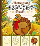 Thanksgiving Drawing Feast!, Jennifer M. Besel, 1476530939