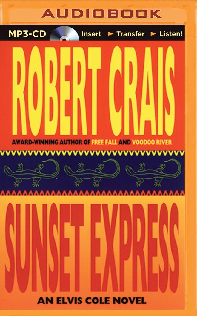 Sunset Express (Elvis Cole/Joe Pike Series) PDF