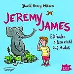 Jeremy James: Elefanten sitzen nicht auf Autos | David Henry Wilson