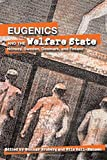 img - for Eugenics and the Welfare State: Norway, Sweden, Denmark, and Finland (Uppsala Studies in History of Science) book / textbook / text book