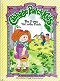 The Shyest Kid in the Patch (Cabbage Patch Kids) by Mark Taylor (1-Apr-1984) Hardcover