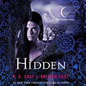 Hidden: A House of Night Novel, Book 10 | P. C. Cast, Kristin Cast