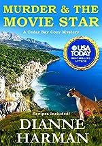 Murder & The Movie Star: A Cedar Bay Cozy Mystery - Book 12