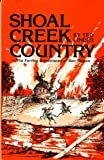 Shoal Creek Country, Ted Linder, 0830903658
