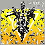 WORLD IS MINE(Type-A)(DVD付)