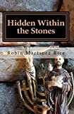 Hidden Within the Stones